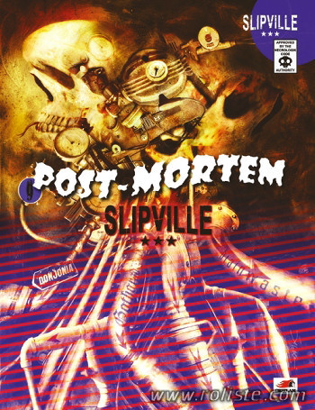 Post-Mortem - Slipville